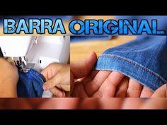 Ganhe Dinheiro Com Consertos: BARRA JEANS ORIGINAL- How to hem your Jeans - YouTube
