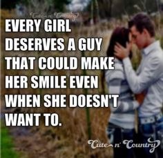 This pin was discovered by cute n& country. Cute Country Quotes, Cute N Country, Country Boys, Southern Quotes, Country Couples Quotes, Western Quotes, Country Music, Country Relationships, Relationship Goals