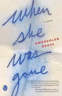 When She Was Gone~ Gwendolen Gross 277p