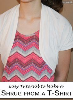 How to Make a Shrug from a T-Shirt | The Happy Housewife