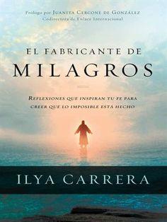 Start reading 'El fabricante de milagros' on OverDrive: https://www.overdrive.com/media/1647142/el-fabricante-de-milagros