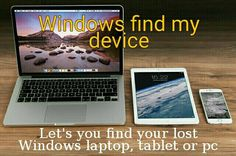 Windows 10: How to set up and use Find My Device