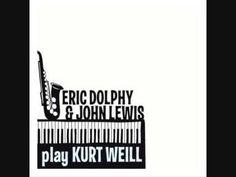 Eric Dolphy & John Lewis - The Stranger