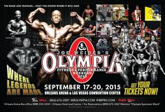 Poster for the 2015 IFBB Mr. Olympia and Olympia Weekend!! Get your tickets now at www.MrOlympia.com!