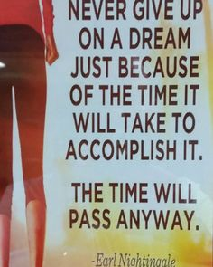 Earl Nightingale, Giving Up, Never Give Up, Encouragement