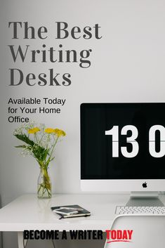 The Best Writing Desks Available Today for Your Home Office-  What's the best writing desk you can buy, and what should you know before spending money on one?That's what we'll cover in this roundup of some of the best writing desks available today.#becomeawritertoday #homeoffice #writingdesk #workffromhome #freelancewriter