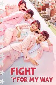 Nonton Fight For My Way 2017 Drama Korea Streaming Online Subtitle Indonesia Filmepik Drama Korea Korean Drama Movies Fight My Way Kdrama