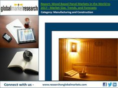 Wood Based Panel Markets in the World to 2017 | Market Research Report   http://business.wesrch.com/paper-details/press-paper-BU1HWO91OHAQK-wood-based-panel-markets-in-the-world-to-2017-market-research-report
