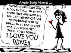 I love you wine.