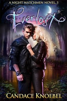 Everlost  Candace Knoebel  (Night Watchmen #3)  Publication date: Summer 2015 Genres: Paranormal Romance, Young Adult