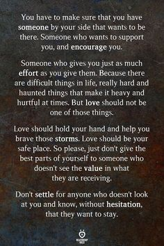 Love should hold your hand and help you brave those storms. dating after divorce, Dating Quotes, Dating Advice, Dating Memes, Marriage Advice, Love Life Quotes, By Your Side, Single Mom Quotes, Make Sure, Relationship Rules