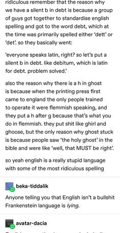 """""""English isn't a language, it's three languages stacked on top of each other wearing a trenchcoat. English Spelling, English Words, English Language, Tumblr English, Speaking Latin, Grammatically Correct, Vocabulary Games, Vocabulary Strategies, Making Words"""
