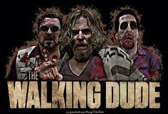 Awesome two of my favorite things walking dead in The Big Lebowski! Walking Dead Funny, The Walking Dead, Dudeism, Zombie Party, Famous Monsters, The Big Lebowski, Geek Chic, Horror Movies, Scary
