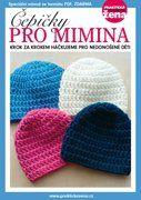 Čepičky pro mimina | Praktická žena Crochet Hats, Tejidos, Bebe, Knitting Hats