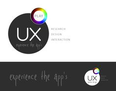 UX PLAY - Experience the Apps - LOGO Design by Santhosh Katta, via Behance