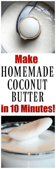Make your own HOMEMADE COCONUT BUTTER in 10 minutes! Just 1 ingredient! Use for cakes, toast, muffins, fudge. All recipes using it on my blog. So easy and so delicious! via @thevegan8