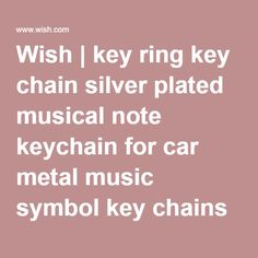 Wish | key ring key chain silver plated musical note keychain for car metal music symbol key chains