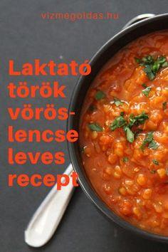 Egészséges receptek - Laktató török vöröslencse leves recept