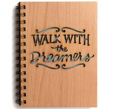 """walk with the dreamers Inspired by Wilferd Peterson's quote as follows""""Walk with the dreamers, the believers, the courageous, the cheerful,"""