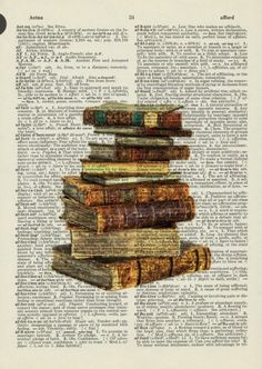 Dictionary Page and Old Books Stack of old books printed on page from a dictionary<br> Book Page Art, Old Book Pages, Old Books, Antique Books, Book Art, Art Vintage, Vintage Paper, Draw Tutorial, Journal D'art