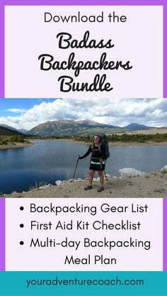 Download the Badass Backpackers Bundle - for free! If you're new to backpacking, start here, you'll get the complete backpacking gear checklist, the first aid kit checklist, and a sample backpacking meal plan for a weekend long trip. #backpacking #hiking