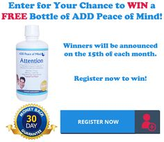 Click the link below for your chance to win a FREE bottle of A.D.D. Peace of mind.  https://www.addpeaceofmind.com/pages/free-bottle-giveaway