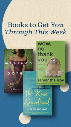 These books will help you face the week ahead. Find find comfort, laughs, and love in these books filled with humor, romance, and mystery.
