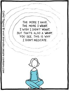 This is why I don't meditate > Everyday People Cartoons