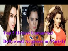 Top 5 Hottest Unmarried Bollywood Actresses in 2016 (part-1)  5. Urvashi Rautela She has won the Miss Universe beauty pageant and she is no doubt a hot girl who was born in Nainital on February 25 1991. She is just a 21 years old who is stunning and is extremely hot.  4. Kangana Ranaut She ranks number four in our list of hottest unmarried Bollywood actresses. She is a talented girl who was born in the Mandi District of Himachal Pradesh on 23 March 1987. She is great actresses and also one…
