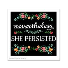 Nevertheless She Persisted. Nevertheless She Persisted, Feminist Quotes, Notes Design, Digital Pattern, Just Love, Cross Stitch Patterns, Charity, Needlework, Pattern Design