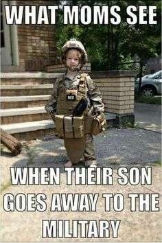 USA Military Moms and Angels What all Military Moms see when their son/daughter goes away to the Military. Army Mom Quotes, Military Quotes, Military Mom, Military Girlfriend, Marine Mom Quotes, Military Humour, Funny Military, Military Party, Son Quotes