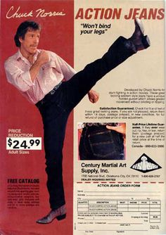 Jeans designed for roundhouse kicks. | 15 Insane Products You'd Never Be Allowed To Buy Nowadays