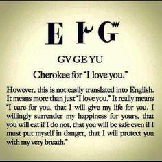 "Cherokee for ""I Love You"" Native American Prayers, Native American Spirituality, Native American Cherokee, Native American Symbols, Native American History, American Indians, Cherokee Indians, Native American Zodiac, Cherokee Words"