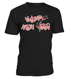 Happy New Year  Funny New Year T-shirt, Best New Year T-shirt