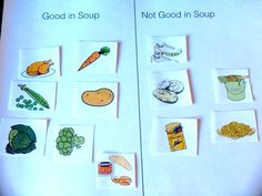 Sorting what goes in a soup and what doesn't. Just one language activity in my Stone Soup resource. http://www.teacherspayteachers.com/Product/Language-Fun-with-Stone-Soup-differentiated-instruction-special-education-1207631