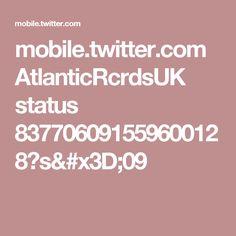 mobile.twitter.com AtlanticRcrdsUK status 837706091559600128?s=09