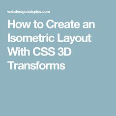 How to Create an Isometric Layout With CSS 3D Transforms