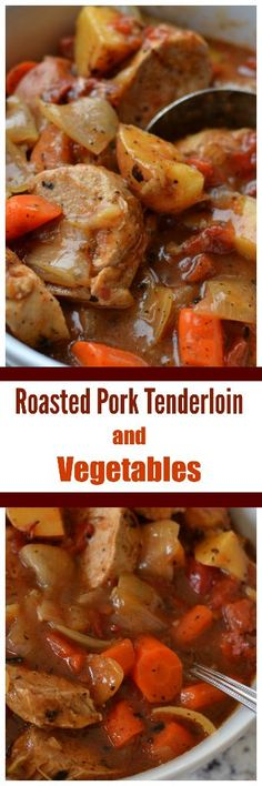 ThisRoasted Pork Tenderloin and Vegetables is slow cooked in a dutch oven or covered roasting pan. It combines browned pork tenderloin with onions, potatoes, carrots, fire roasted tomatoes and a perfect blend of common pantry spices in a super easy gravy that almost prepares itself.