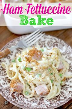 Ham Fettuccine Bake - The Country Cook