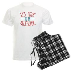 It's Time To Be Awesome Men's Pajama set