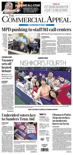 #20160215 #USA #MEMPHIS #TENNESSEE #TheCoommercialAppeal Monday FEB 15 2016 http://www.newseum.org/todaysfrontpages/?tfp_show=80&tfp_page=6&tfp_id=TN_CA