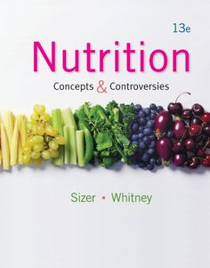 Nutrition: Concepts and Controversies, 13th ed. - http://www.fitnessdiethealth.net/nutrition-concepts-and-controversies-13th-ed/  #fitness #diet #health