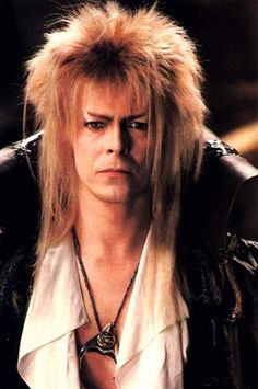 Jareth The Goblin King - Labyrinth. My love of makeup and costumes started with him. God bless David Bowie!