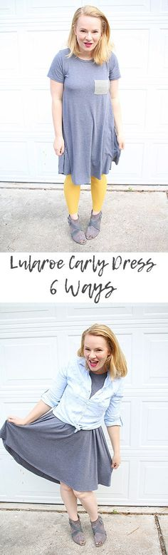 Lularoe Carly Dress Styling 6 Ways for the Lularoe lover! You can do everything to the Lularoe Carly dress from tying it in a knot, layering with leggings, pairing with jeans, making it work appropriate & so much more! I love my Gray Lularoe Carly dress tied or loose. Wearing it with booties or boots during the fall. Perfect for layering or wearing alone in spring & summer.