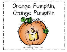 Orange Pumpkin, Orange Pumpkin (based on Brown Bear) -  - Re-pinned by @PediaStaff – Please Visit http://ht.ly/63sNt for all our pediatric therapy pins