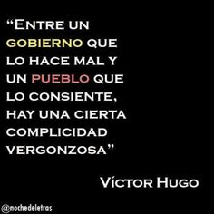 Complices Favorite Quotes, Best Quotes, Life Quotes, Positive Phrases, Truth And Lies, Political Quotes, Thinking Quotes, Victor Hugo, More Than Words