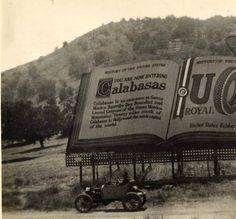 Calabasas billboard, Ventura Boulevard, 1917 :: San Fernando Valley History