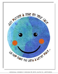 Stay Positive Quote. Smiley Face Art For Children. Anthropomorphic Planet Earth Print. Classroom Poster.  Whimsical Earth Day Art. via Etsy