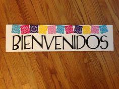 Welcome/bienvenidos papel picado sign