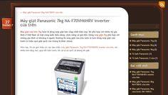 Hôm nay, tôi xin giới thiệu với các bạn chiếc máy giặt Panasonic 7kg NA-F70VH6HRV inverter cửa trên, với nhiều tính năng mới, giúp tiết kiệm nước khi xả và xả sạch xà phòng khi giặt http://tulanhmaygiatpanasonic.wordpress.com/2014/07/27/may-giat-panasonic-7kg-na-f70vh6hrv-inverter-cua-tren/
